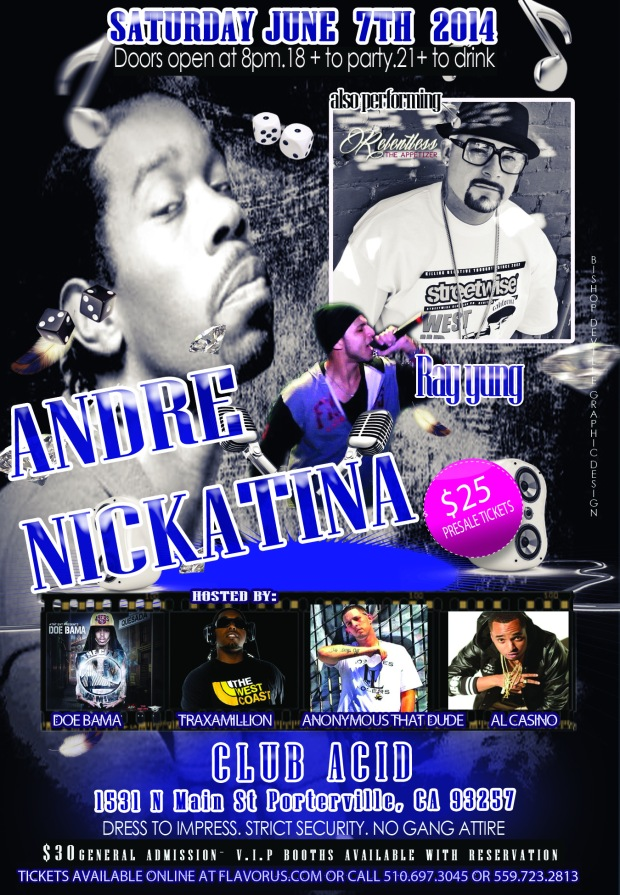ANDRE NICKATINA ,RELENTLESS,AND RAY YUNG TONIGHT CLUB ACID